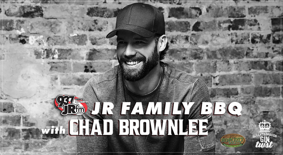 Win Invites to our JR Family BBQ with Chad Brownlee